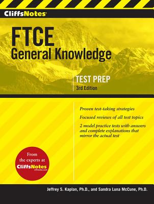 Cliffsnotes FTCE General Knowledge By McCune, Sandra Luna/ Kaplan, Jeffrey S.